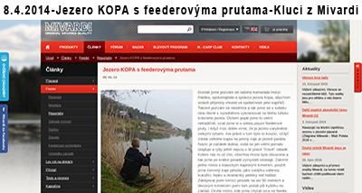8. 4. 2014 - Jezero KOPA s feederovýma prutama - Kluci z Mivardi
